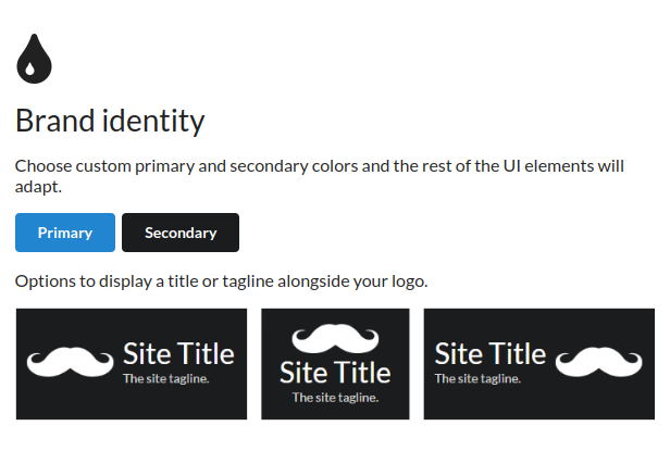 Brand identity - Choose custom primary and secondary colors and the rest of the UI elements will adapt.